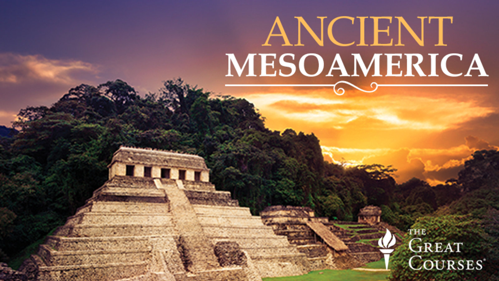 Maya to Aztec: Ancient Mesoamerica Revealed
